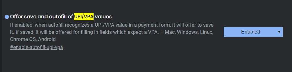 Autofill UPI/VPA Values - Best Google Chrome Flags