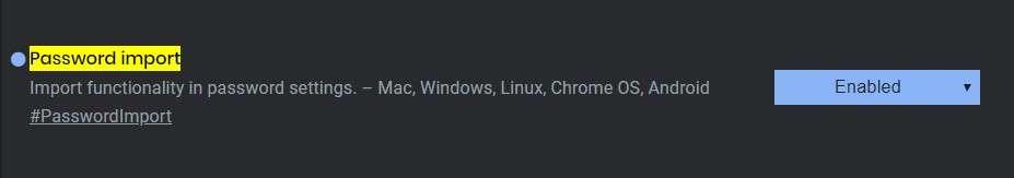 Password Import - Best Google Chrome Flags