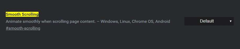 Smooth Scrolling - Best Google Chrome Flags