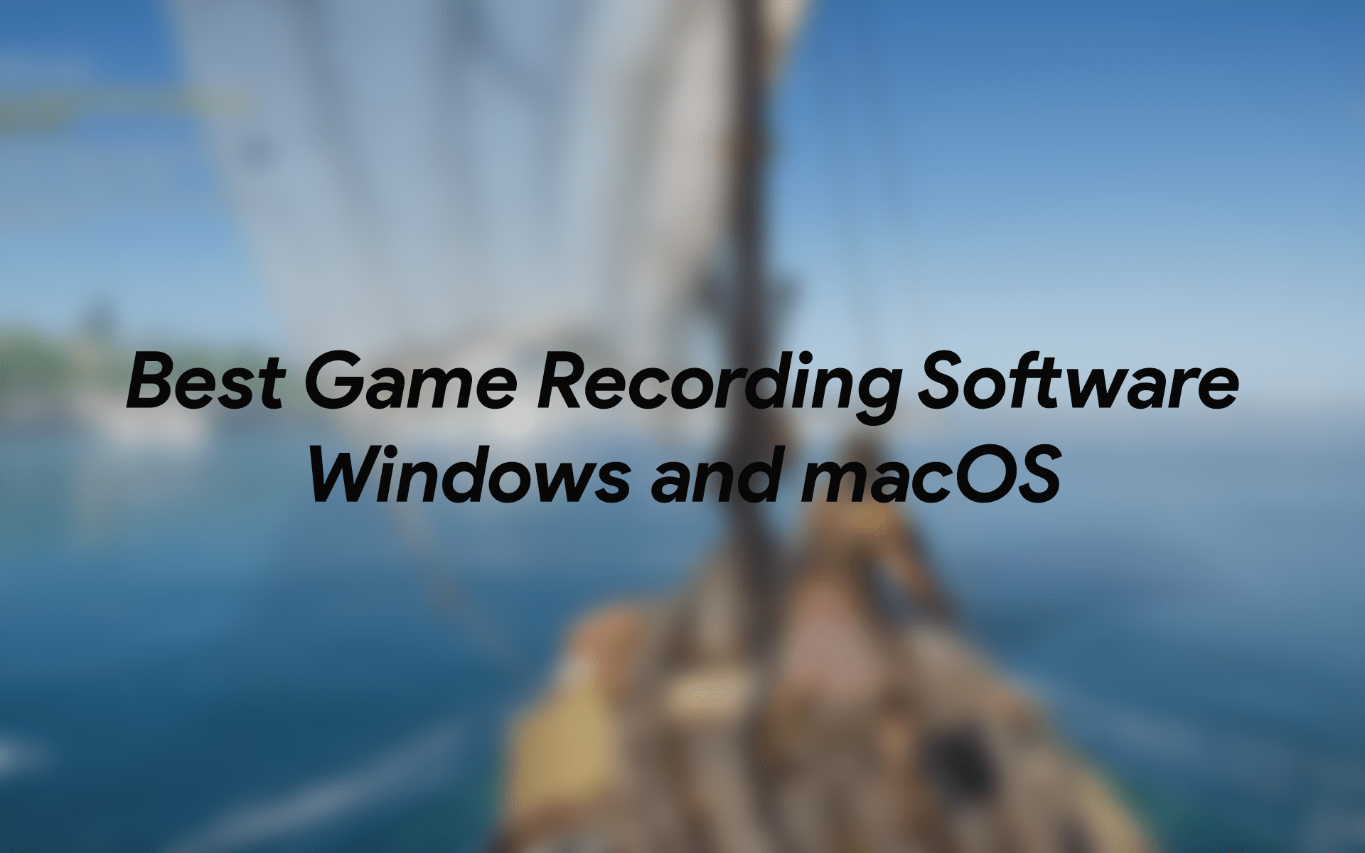 7 Best Free Game Recording Software For Windows And Macos December 7 2020 Tech Baked