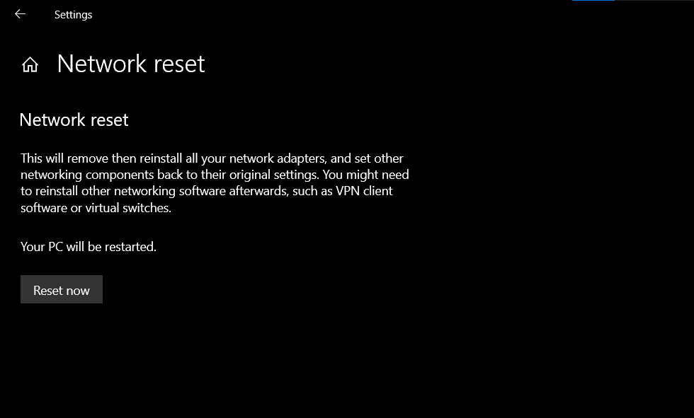 Network Reset on Windows 10 to fix No Internet Connection