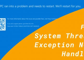 Fix System Thread Exception Not Handled Error (Featured)
